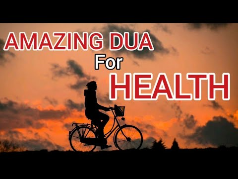 AMAZING DUA for HEALTH - MUST LISTEN! - With English translation