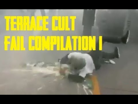 Terrace Cult Fail Compilation 1