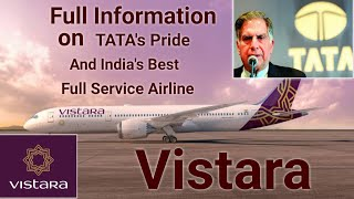 Full facts on Tata's Pride and India's best airline-Vistara (A JV of Tata and Singapore Airline)