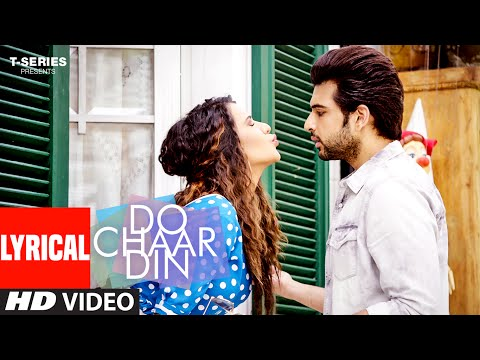 DO CHAAR DIN Lyrical Video Song | Karan Kundra‬,Ruhi Singh‬ | Rahul Vaidya RKV | Latest Hindi Song