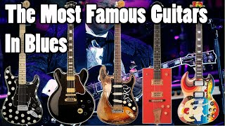 The Most Famous Guitars in Blues Music