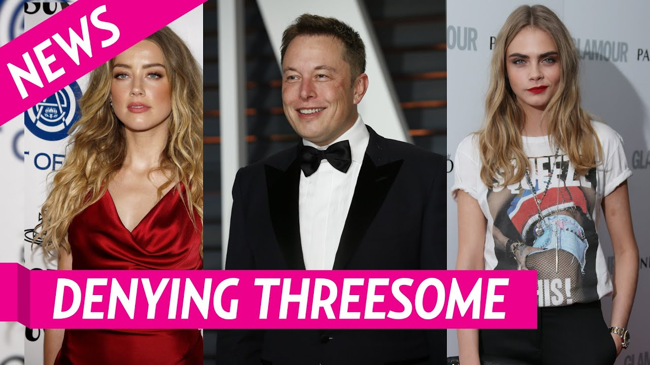Elon Musk Denies Having a Threesome With Ex Amber Heard and ...