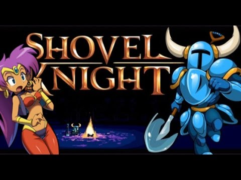 [What's So Good About] Shovel Knight: Shovel of Hope - Butts of Steel!