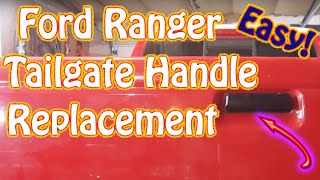 DIY How to Replace the Tailgate Handle on a Ford Ranger Pickup Truck and Other Ford Pickup Trucks