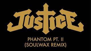 Justice - Phantom Pt. II (Soulwax Remix)