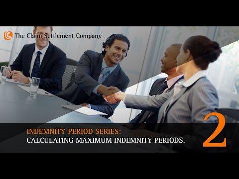 Indemnity Period Series Part 2: Calculating maximum indemnity periods.