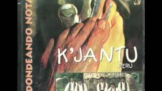 Kjantu - Fuiste Mia