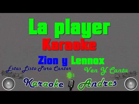 Zion & Lennox - La Player (Bandolera) I Karaoke
