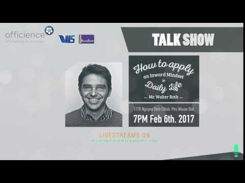 Walter Roth TalkShow   How to Apply an Inward Mindset in Daily Life