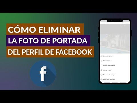 Cómo Quitar o Eliminar la Foto de Portada de mi Perfil de Facebook