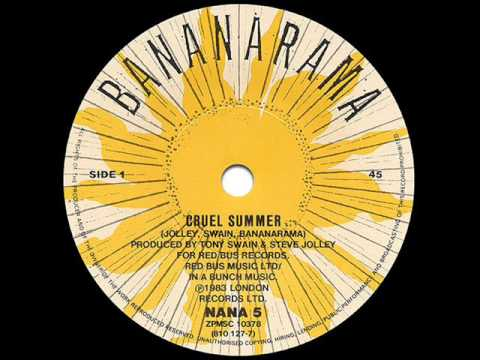Bananarama  Cruel Summer