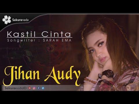 Jihan Audy - Kastil Cinta [OFFICIAL M/V]