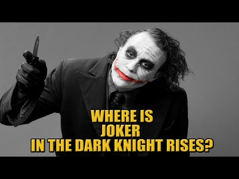 Where Was The Joker During The Dark Knight Rises? | DaFAQs