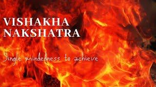 VISHAKHA NAKSHATRA - (4 PADAS & REMEDIAL MEASURES)