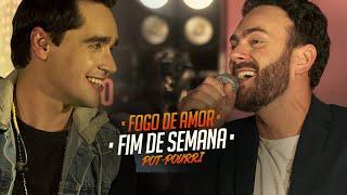 Sinésio e Henrique - FOGO DE AMOR - FIM DE SEMANA - Pot-Pourri (DVD Com Você No Topo)
