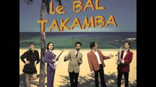 Le Bal Takamba - Maladie d