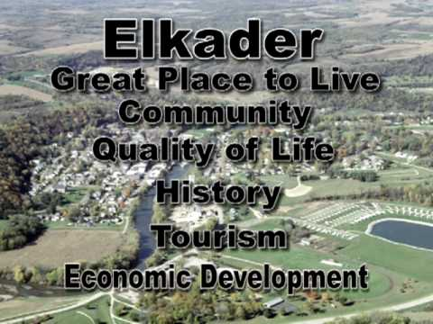 """Elkader, Iowa """"Life Can Be This Good!"""""""