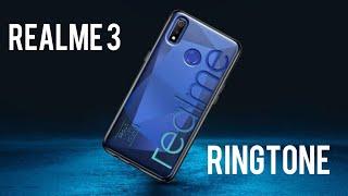 Realme 3 original ringtone