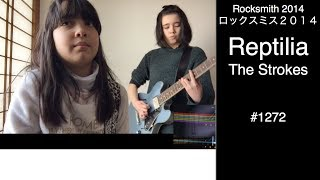 Here is Audrey (14) and Kate (9) playing Rocksmith - Reptilia - The...