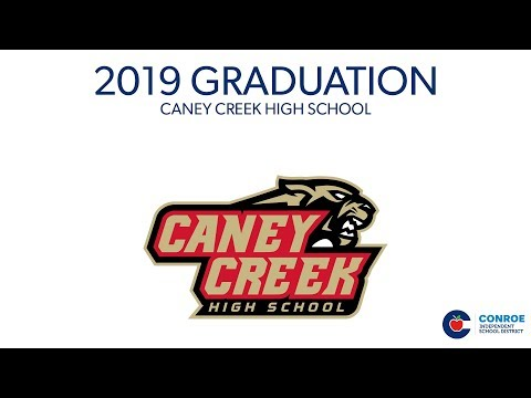 Caney Creek High School Graduation 2019