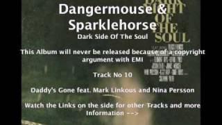 Dangermouse & Sparklehorse feat. Mark Linkous & Nina Persson - Daddy's Gone