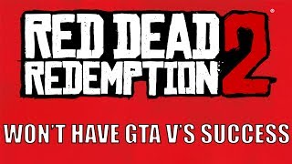 TAKE TWO CEO: Read Dead Redemption 2 Won't Match GTA V's Success