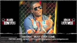 Aidonia - Must Over Come [Pure Wata Riddim] April 2013