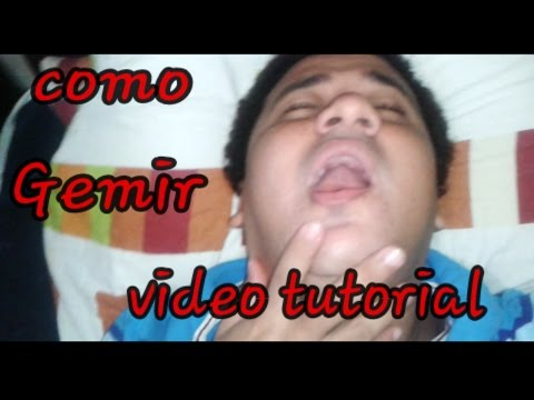 COMO GEMIR VIDEO TUTORIAL