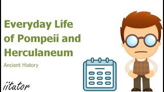 √ Everyday life of Pompeii and Herculaneum: Food and dining, clothing, health | Ancient History