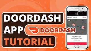 How to Use the Doordash Driver App: Guide & Tutorial For New Dashers