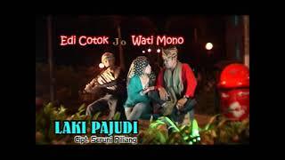 Edi Cotok & Wati Mono - Laki Pajudi