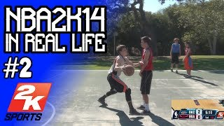 NBA 2K14 In Real Life #2