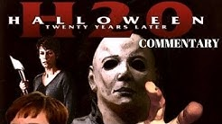 HALLOWEEN: H20 Full Commentary