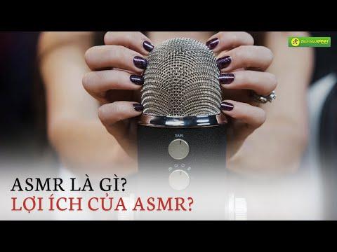 ASMR là gì? NHỮNG LỢI ÍCH ASMR mang đến cho sức khỏe của con người - Bách hóa XANH