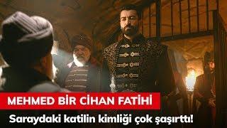 Saraydaki katilin kimliği çok şaşırttı! - Mehmed Bir Cihan Fatihi 5. Bölüm