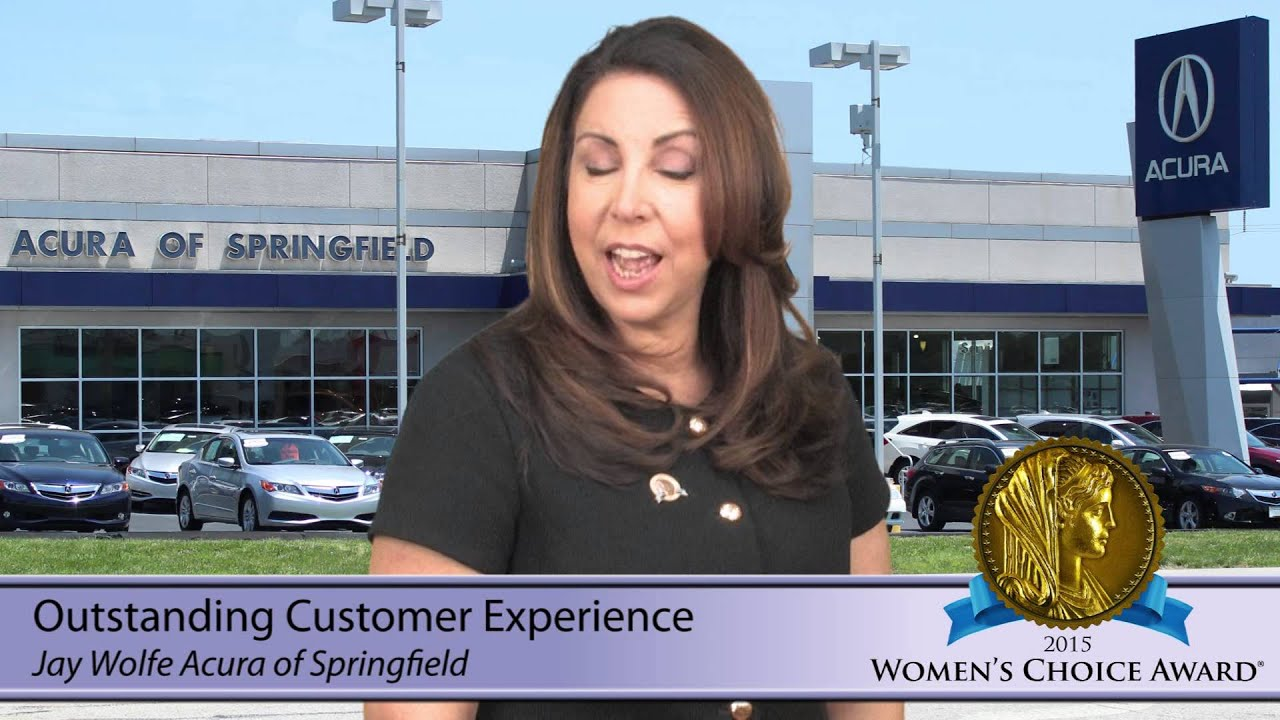 Jay Wolfe Acura >> Jay Wolfe Acura Of Springfield 2015 Women S Choice Award Outstanding Customer Experience