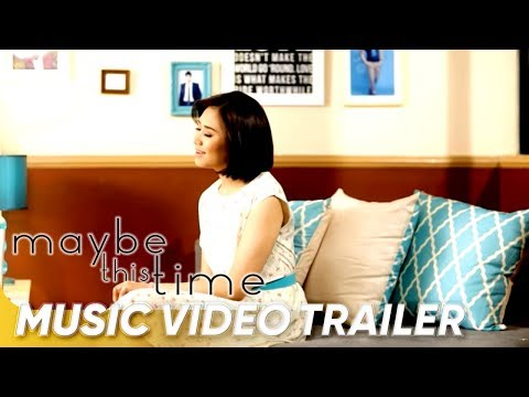 Maybe This Time Music Video By Sarah Geronimo