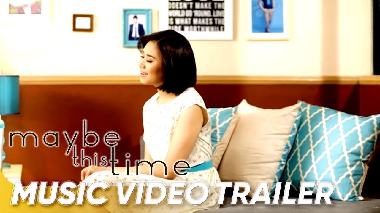 Music Video Trailer Maybe This Time By Sarah Geronimo Youtube