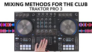 Mixing techniques for the club - Traktor Pro 3