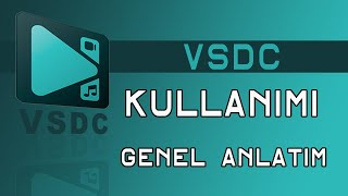 Vsdc Free Video Editor Turkce Kullan M
