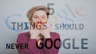 5  Disturbing Things You Should NEVER Google