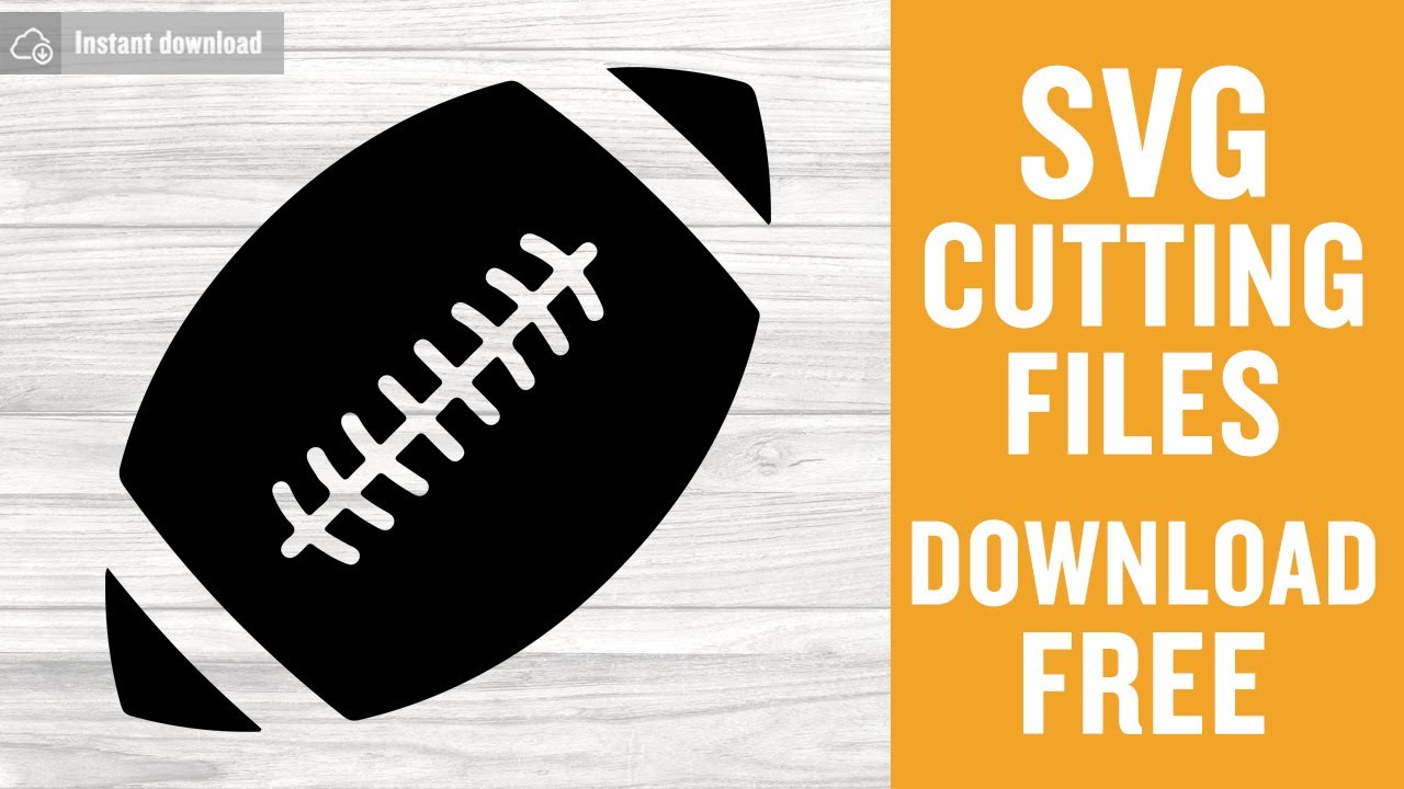 Football Svg Free Cutting Files For Silhouette Instant Download Youtube