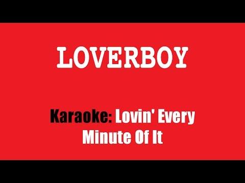 Karaoke: Loverboy / Lovin' Every Minute Of It - YouTube