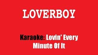 Karaoke: Loverboy / Lovin
