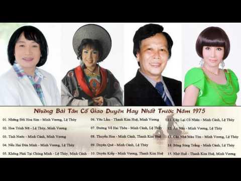 MINH VƯƠNG - LỆ THỦY - MINH CẢNH - THANH KIM HUỆ | Tuyệt Phẩm Tân Cổ Giao Duyên Hay Nhất Trước 1975