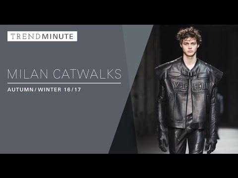 Trend Minute: London A/W 16/17 Milan Catwalks