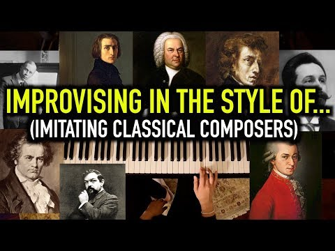 Improvising in the Style of Different Classical Composers - YouTube