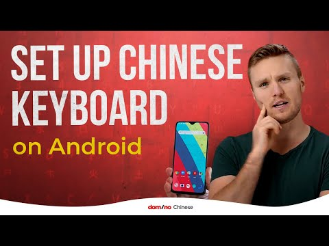 How To Set Up Chinese Keyboard On Android