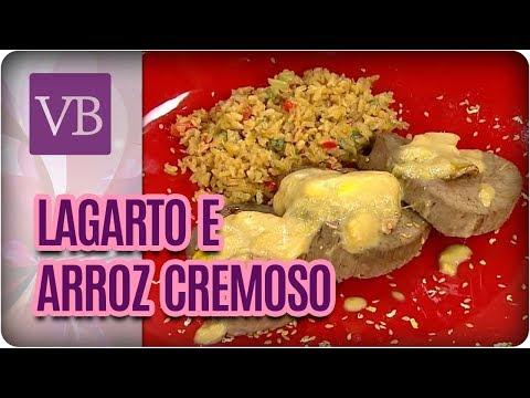 Carne de Lagarto com Arroz Cremoso - Você Bonita (29/08/17)