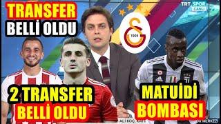 Galatasaray'da 2 Transfer Birden L Matuidi Bombası L Yeni Sol Bek Caner Erkin L GÜndem